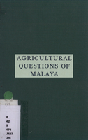 Agricultural questions of Malaya