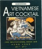 Vietnamese Art  Cocktail