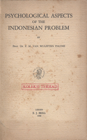 Psychological aspects of the Indonesian problem